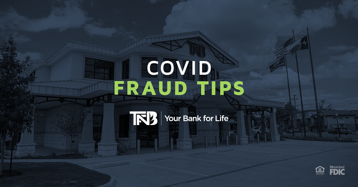 Covid Fraud Tips | TFNB Waco